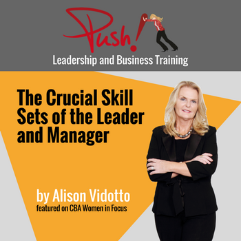 CBA_2017.02.23_The Crucial Skill sets of the leader and manager